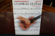 A Modern Approach to Classical Guitar Book Two