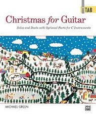 Christmas for Guitar- Solos and Duets with Optional Parts For C Interments