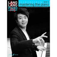 Mastering the Piano Level 2