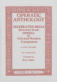 Operatic Anthology - Volume 4: Baritone and Piano