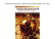 Christmas Instrumental Solos -- Popular Christmas Songs: Flute