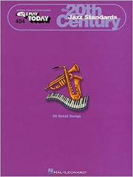 The 20th Century: Jazz Standards: E-Z Play Today Volume 404