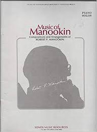 Music of Manookin: Piano Solos
