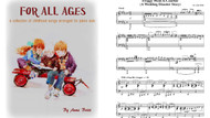 For all Ages a Collection of Childhood Songs Arranged for Piano Solo