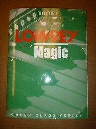 Lowrey Magic Green Class Series Book 1
