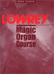 Used Lowrey Magic Organ Course Book Eleven
