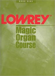 Used Lowrey Magic Organ Course Book Nine