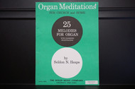Organ Meditations for Church and Home