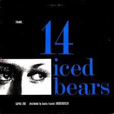 """14 ICED BEARS - The Importance Of Being Frank EP (12"""" Vinyl Single)"""