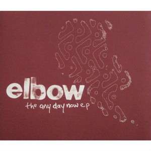 "ELBOW - The Any Day Now EP (5"" CD SINGLE)"