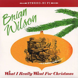 """BRIAN WILSON - What I Really Want For Christmas (7"""" Vinyl Single)"""
