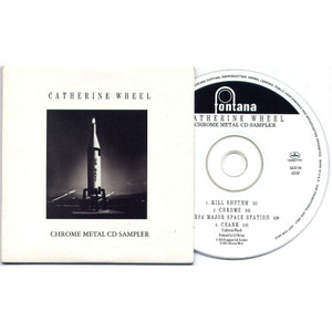 CATHERINE WHEEL - Chrome Metal CD Sampler (CD ALBUM)