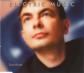 "ELECTRIC MUSIC - Sunshine (5"" CD SINGLE)"