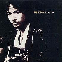 "BOB DYLAN - Dignity (5"" CD SINGLE)"