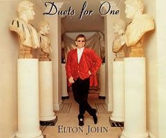 "ELTON JOHN - Duets For One (5"" CD SINGLE)"