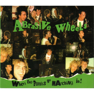 ABRASIVE WHEELS When The Punks Go Marching In 2x LP Vinyl