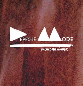 DEPECHE MODE Should Be Higher CD Single