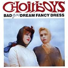 BAD DREAM FANCY DRESS - Choirboys Gas (Vinyl LP)