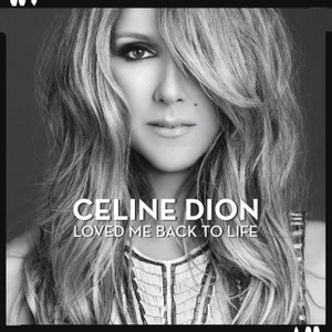 CELINE DION Loved Me Back To Life CD Album
