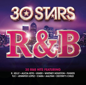 30 STARS R&B 2-CD NEW/UNPLAYED R.Kelly Whitney Houston Destiny's Child Fugees