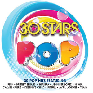 30 STARS POP 2-CD NEW/UNPLAYED Britney Spears Calvin Harris Little Mix Ke$ha