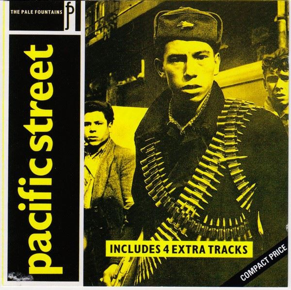 THE PALE FOUNTAINS Pacific Street 1984 UK 15-track CD Reissue NEW