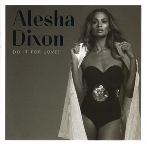 ALESHA DIXON Do It For Love 2015 UK 12-track CD NEW/SEALED