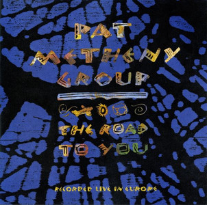 PAT METHENY GROUP The Road To You 2006 11-track CD album NEW/SEALED