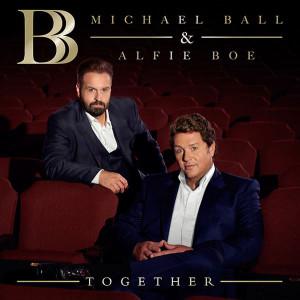MICHAEL BALL & ALFIE BOE Together 2016 14-track CD album NEW/SEALED and +