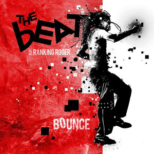 THE BEAT feat. RANKING ROGER Bounce 2016 UK 11-track CD album NEW / SEALED