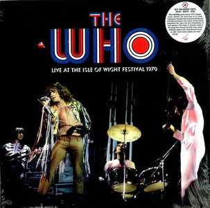 The Who live at The Isle Of Wight Festival 1970  2009 3LP limited edition red, white & blue coloured vinyl on the Russian Lillith record label comes complete with inner bags, sealed wide-spine and picture sleeve LR158LP.