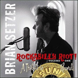 BRIAN SETZER - Rockabilly Riot - A Tribute To Sun Records (CD ALBUM)
