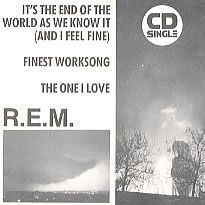"R.E.M. - It's The End Of The World As We Know It (And I Feel Fine) (5"" CD SINGLE)"