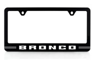 Ford Bronco UV Printed Black Plastic License Frame