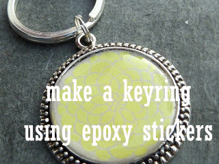 Make a Keyring Using Epoxy Stickers