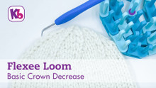 Flexee Loom - Basic Crown Decrease