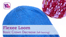 Flexee Loom - Basic Crown Decrease (left leaning)