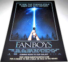 Star Wars Fanboys Movie Poster 13x20""