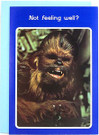 1977 Star Wars Chewbacca Not Feeling Well? Greeting Card
