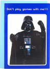 1977 Star Wars Darth Vader Don't Play Games Greeting Card