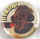 Star Wars Admiral Ackbar It's A Trap Button 1.25""