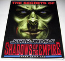 Star Wars The Secrets of Shadows of the Empire trade paperback