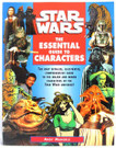 Star Wars Essential Guide To Characters Trade Paperback Book
