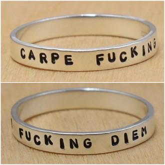 Carpe Fucking Diem Ring