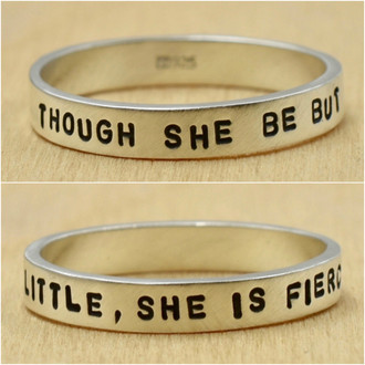 Though She Be But Little, She Is Fierce Ring
