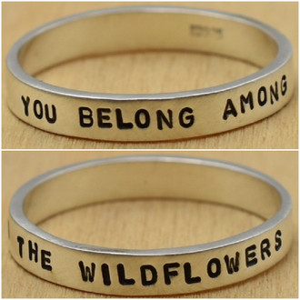 You Belong Among The Wildflowers Ring