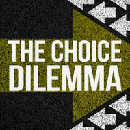 The Choice Dilemma-USB