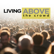 Living Above The Crowd-USB