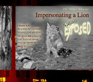 Impersonating a Lion: Satan Exposed
