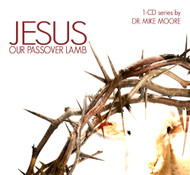 Jesus, Our Passover Lamb